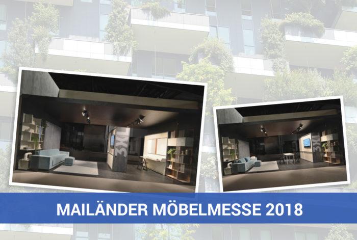 Trend vom der Mailänder Möbelmesse 2018, dem Salone del Mobile